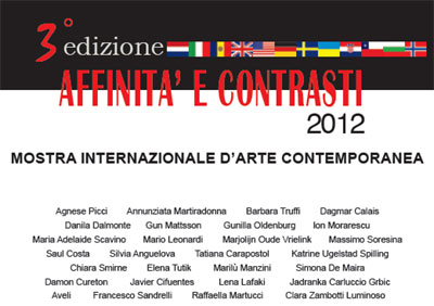 International contemporary art exhibition Affinità e contrasti 2012
